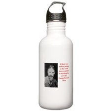 george bernard shaw quote Water Bottle