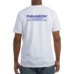 PARAMEDIC viewer discretion advised Fitted T-Shirt