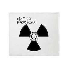 CANT FIX FUKUSHIMA Throw Blanket