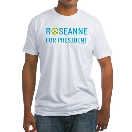 Roseanne for President Fitted T-Shirt