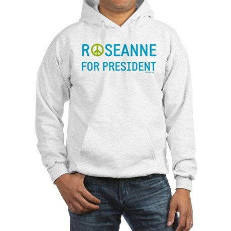 Roseanne for President Hooded Sweatshirt