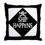 WARNING: SHIP HAPPENS Throw Pillow