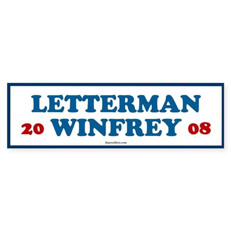 Letterman Winfrey 2008 Bumper Sticker