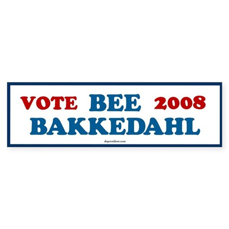 Bee Bakkedahl 2008 Bumper Sticker
