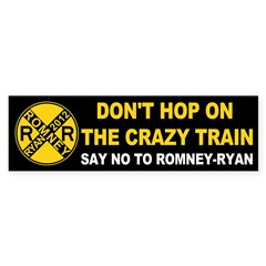 Romney Ryan RR: The Crazy Train Bumper Sticker