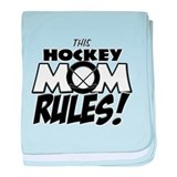 This Hockey Mom Rules copy.png baby blanket
