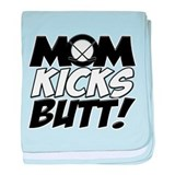 Mom Kicks Butt (H).png baby blanket