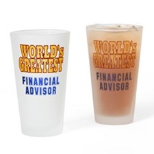 World's Greatest Financial Advisor Drinking Glass