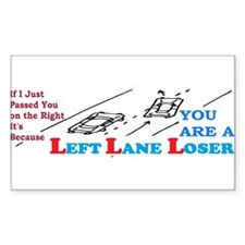 LEFTLANE LOSER Decal