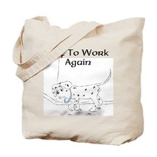 Off To Work Again Tote Bag