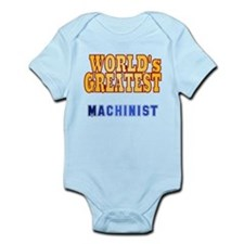 World's Greatest Machinist Infant Bodysuit
