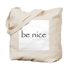 BE NICE - Tote Bag