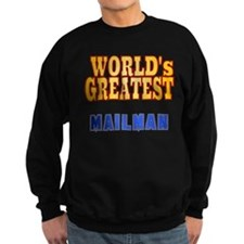 World's Greatest Mailman Sweatshirt