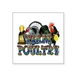 """Team Poultry Square Sticker 3"""" x 3"""""""