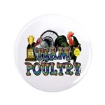"""Team Poultry 3.5"""" Button (100 pack)"""