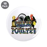 """Team Poultry 3.5"""" Button (10 pack)"""