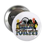 """Team Poultry 2.25"""" Button (100 pack)"""
