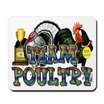 Team Poultry Mousepad