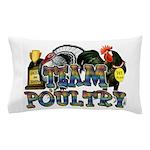 Team Poultry Pillow Case