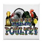 Team Poultry Tile Coaster