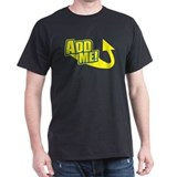 Add Me! (to your friends) Black T-Shirt