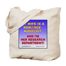 Support Your Wife Tote Bag