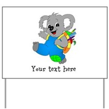 Personalize it - Koala Bear with backpack Yard Sig