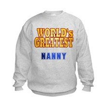 World's Greatest Nanny Sweatshirt