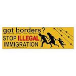 Got Borders? Anti Illegals Bumper Sticker