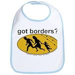 Got Borders? Anti Illegals Bib