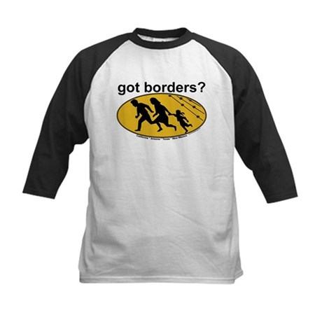 Got Borders? Anti Illegals Kids Baseball Jersey