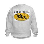 Got Borders? Anti Illegals Kids Sweatshirt