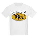Got Borders? Anti Illegals Kids T-Shirt