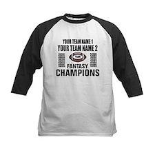 YOUR TEAM FANTASY CHAMPIONS Tee