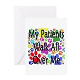 My Patients Walk All Over Me (Veterinary) Greeting