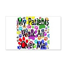 My Patients Walk All Over Me (Veterinary) Wall Decal