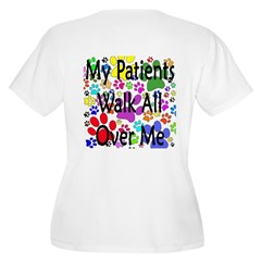 My Patients Walk All Over Me (Veterinary) Women's