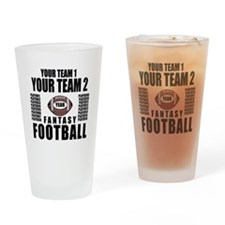 YOUR TEAM FANTASY FOOTBALL PERSONALIZED Drinking G