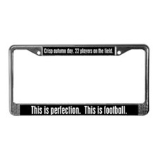 Football This is Perfection License Plate Frame