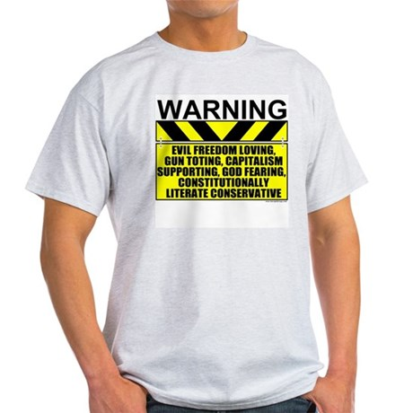 Evil Conservative Warning Ash Grey T-Shirt