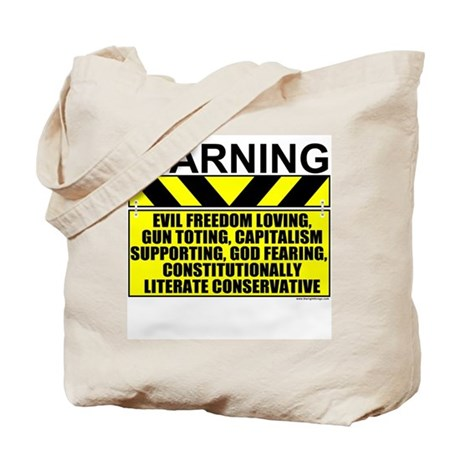 Evil Conservative Warning Tote Bag