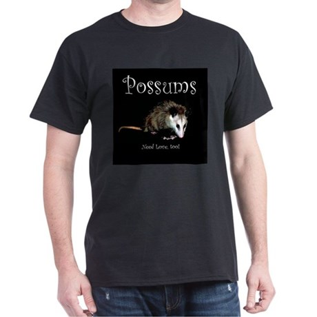 Possums Need Love Too Black T-Shirt