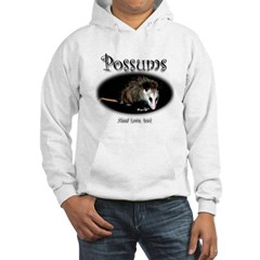 Possums Need Love Too Hooded Sweatshirt