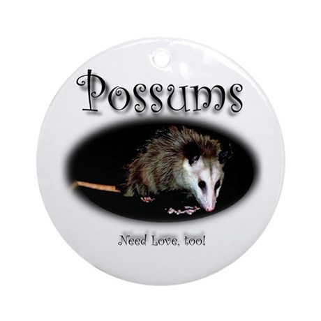 Possums Need Love Too Ornament (Round)