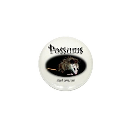 Possums Need Love Too Mini Button