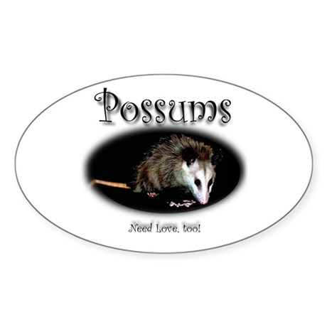 Possums Need Love Too Oval Sticker