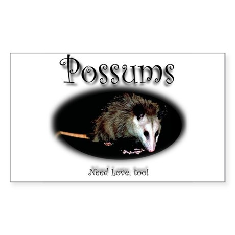Possums Need Love Too Rectangle Sticker