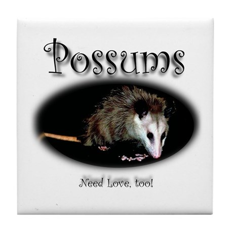 Possums Need Love Too Tile Coaster
