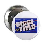 Biggs Field Texas Button