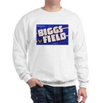 Biggs Field Texas (Front) Sweatshirt